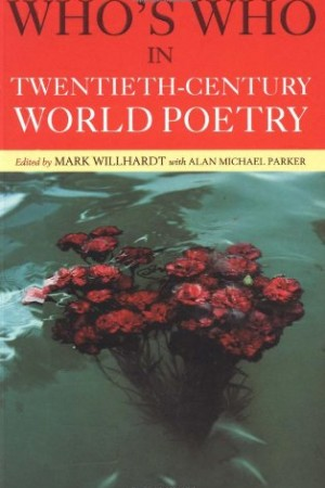 Who's Who in 20th Century World Poetry